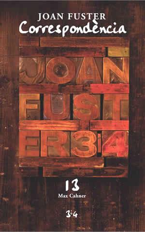 Joan Fuster. Correspond�ncia amb Max Cahner (vol. 13)