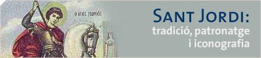 Sant Jordi: tradició, patronatge i iconografia