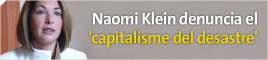 Naomi Klein denuncia el 'capitalisme del desastre'