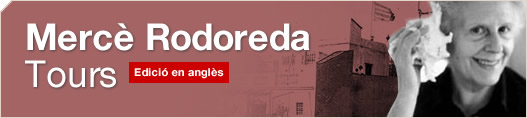 Mercè Rodoreda Tours