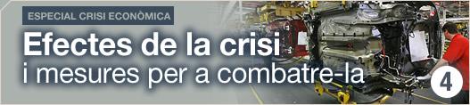 Efectes de la crisi i mesures per a combatre-la