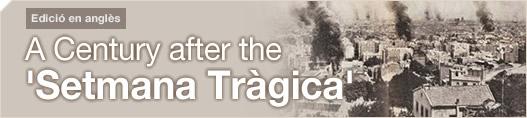 A Century after the 'Setmana Tràgica'
