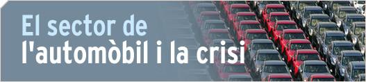 El sector de l'automòbil i la crisi