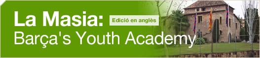 La Masia: Barça's Youth Academy