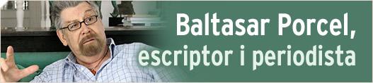 Baltasar Porcel, escriptor i periodista