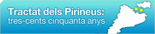 Tractat dels Pirineus: tres-cents cinquanta anys