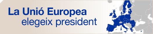 La Unió Europea elegeix president