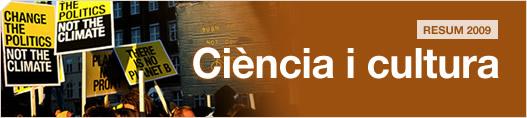 Resum 2009. Ciència i cultura
