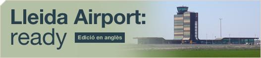 Lleida Airport: ready