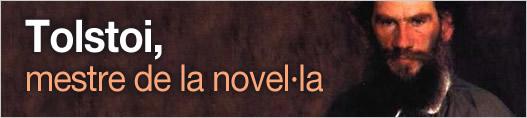 Tolstoi, mestre de la novel·la