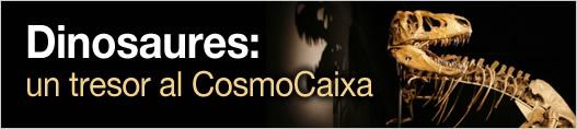 Dinosaures: un tresor al CosmoCaixa