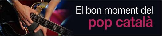 El bon moment del pop català