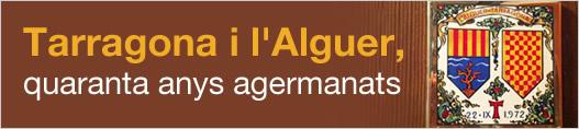 Tarragona i l'Alguer, quaranta anys agermanats
