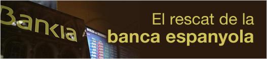 El rescat de la banca espanyola