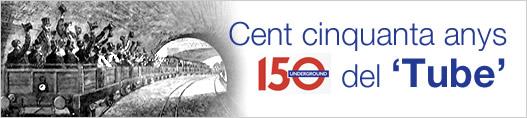 Cent cinquanta anys del 'Tube'