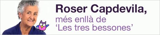Roser Capdevila, més enllà de 'Les tres bessones'