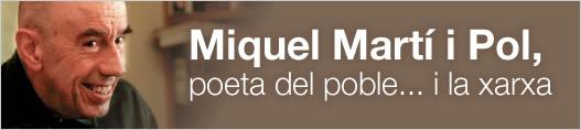 Miquel Martí i Pol, poeta del poble... i la xarxa