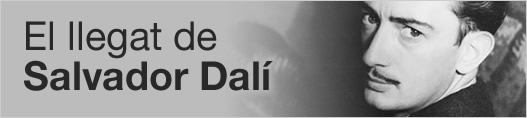 El llegat de Salvador Dalí