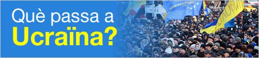 Què passa a Ucraïna?
