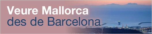 Veure Mallorca des de Barcelona