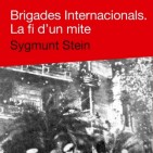 Avan� editorial: 'Brigades internacionals. La fi d'un mite'