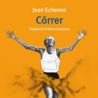 Avan� editorial: 'C�rrer' de Jean Echenoz