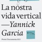 Avan� editorial: 'La nostra vida vertical'