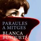 Avan� editorial: 'Paraules a mitges' de Blanca Busquets