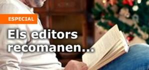Els editors recomanen... m�s de 200 llibres per a aquestes festes