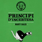 Avan� editorial: 'Principi d'incertesa' de Mart� Sales